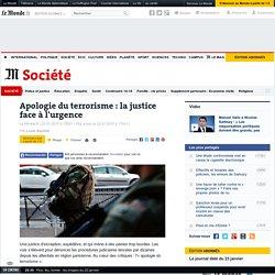Apologie du terrorisme : lajustice face à l'urgence