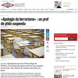 «Apologie du terrorisme»: un prof de philo suspendu