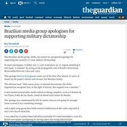 Brazilian media group apologises for supporting military dictatorship