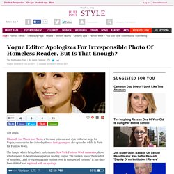 Vogue Editor Apologizes For Irresponsible Photo Of Homeless Reader, But Is That Enough?