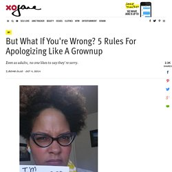 5 Rules For Apologizing Like A Grownup