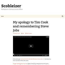 My apology to Tim Cook and remembering Steve Jobs