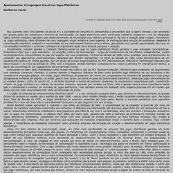 Guilherme Xavier: Apontamentos - A Linguagem Visual nos Jogos Eletr nicos