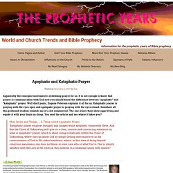 Apophatic and Kataphatic Prayer