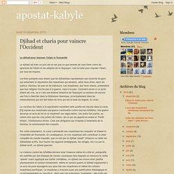 apostat-kabyle: Djihad et charia pour vaincre l'Occident