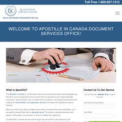 Apostille in Canada - Legalization Service Centre