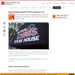 Apostrophes: Ruth's Chris and Carl's Jr.