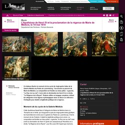 L'Apothéose de Henri IV et la proclamation de la régence de Marie de Médicis, le 14 mai 1610