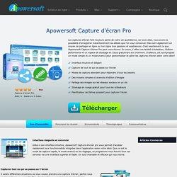 Apowersoft Capture d'écran Pro – Capture, édition et partage parfaitement