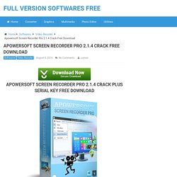 Apowersoft Screen Recorder Pro 2.1.4 Crack Plus Serial Key Latest