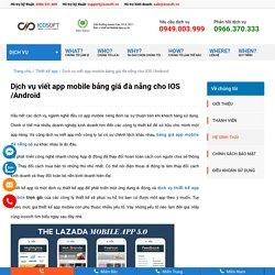 Dịch vụ viết app mobile bảng giá đà nẵng cho IOS /Android