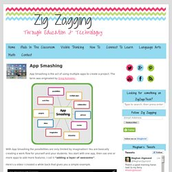App Smashing - Zig Zagging