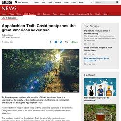Appalachian Trail: Covid postpones the great American adventure