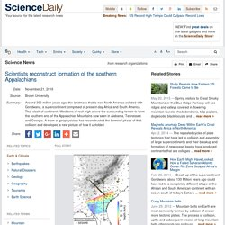 Scientists reconstruct formation of the southern Appalachians