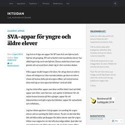 SVA-appar för yngre och äldre elever – IKTsidan