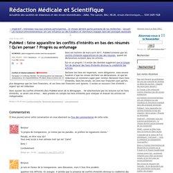 PubMed : faire apparaître les conflits d'intérêts en bas des résumés ! Qu'en penser ? Progrès ou enfumage