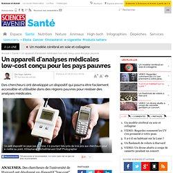 Un appareil d'analyses médicales low-cost conçu pour les pays pauvres