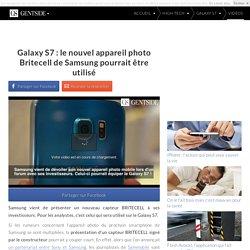Galaxy S7 : le nouvel appareil photo Britecell de Samsung pourrait être utilisé