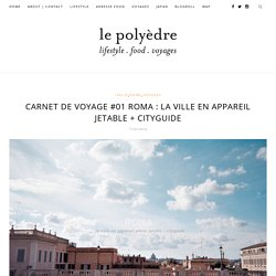Carnet de voyage #01 Rome, le voyage en appareil photo jetable + Cityguide