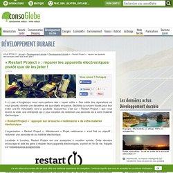 « Restart Project » : réparer les appareils électroniques plutôt que de les jeter !