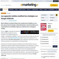 Les appareils mobiles modifient les stratégies sur Google AdWords