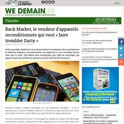 Back Market, le vendeur d'appareils reconditionnés qui veut « faire trembler Darty »