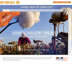 Apparel Industry Trends 2012 – Not For Sale: End Human Trafficking and Slavery