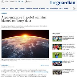 Apparent pause in global warming blamed on 'lousy' data | Science