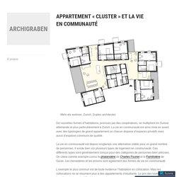 Appartement «cluster» et la vie en communauté – Archigraben