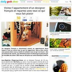Visitez l'appartement d'un designer français et repartez avec tout ce qui vous fait plaisir