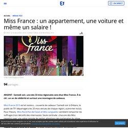 Miss France : un appartement, une voiture et même un salaire !
