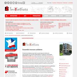 ASSOCIATION INITIATIVES - Faculté Libre d'Etudes Politiques, Institut Supérieur Technique en Travail Social, Appartements de Coordination Thérapeutique, Service Civique.