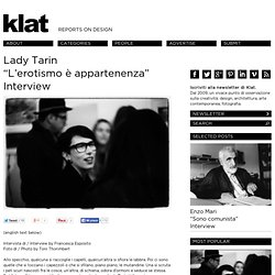 "Lady Tarin ""L'erotismo è appartenenza"" Interview"