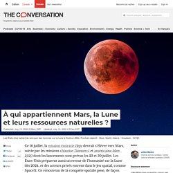 À qui appartiennent Mars, laLune etleursressources naturelles?