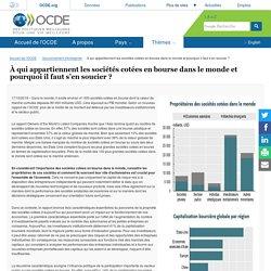 À qui appartiennent les sociétés cotées en bourse dans le monde et pourquoi il faut s'en soucier ?