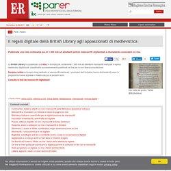 Il regalo digitale della British Library agli appassionati di medievistica — E-R Parer