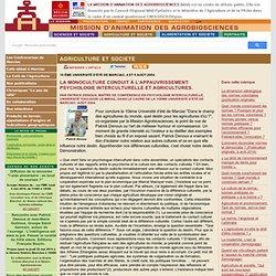 AGROBIOSCIENCES - 10 ème Université d'été de Marciac, 4 et 5 août 2004. La monoculture conduit à l'appauvrissement. Psychologie
