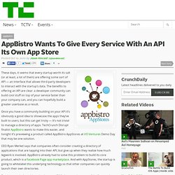 AppBistro Wants To Give Every Service With An API Its Own App Store