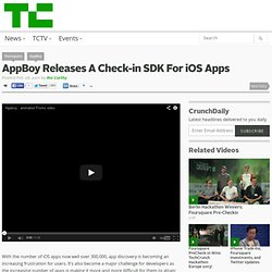 AppBoy Releases A Check-in SDK For iOS Apps
