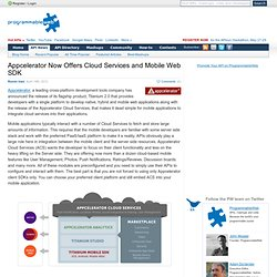 Appcelerator Now Offers Cloud Services and Mobile Web SDK
