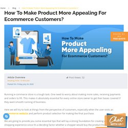 How To Make Product More Appealing For Ecommerce Customers?