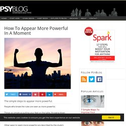 How To Appear More Powerful In A Moment
