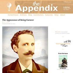 The Appearance of Being Earnest—Vol. 2, No. 4—The Appendix