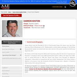 Biography of Darren Huston for Appearances, Speaking Engagements