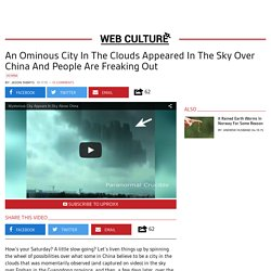 China: City Appears In Sky And People Think It's An Alternate Universe