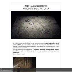 APPEL À CANDIDATURE PARCOURS DE L' ART 2017