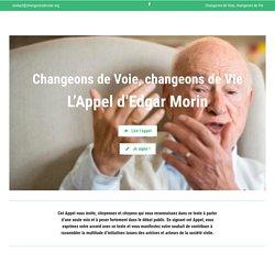 L'Appel d'Edgar Morin – Changeons de Voie, changeons de Vie