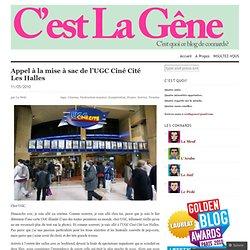 Appel à la mise à sac de l'UGC Ciné Cité Les Halles « C'est La G