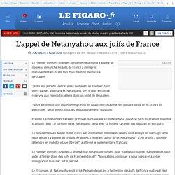 L'appel de Netanyahou aux juifs de France