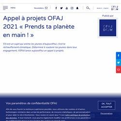 Appel à projets OFAJ 2021 « Prends ta planète en main ! »
